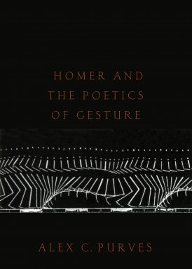 Homer and the Poetics of Gesture book cover